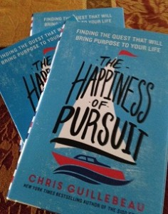 Three Reasons to Read Chris Guillebeau's Latest Book, The Happiness of Pursuit